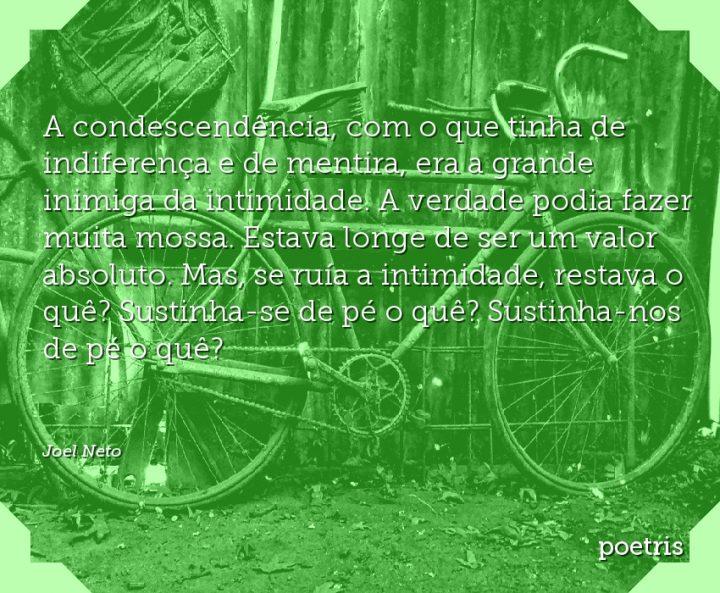 A condescendência, com o que tinha de indiferença e de mentira