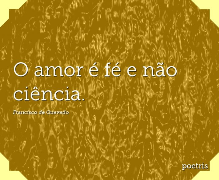 O amor é fé e não ciência