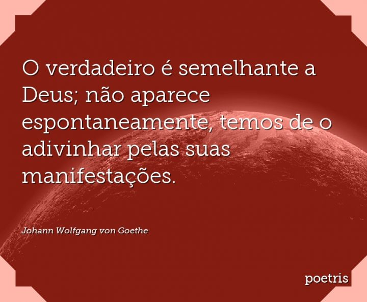 O verdadeiro é semelhante a Deus; não aparece espontaneamente